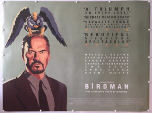 Birdman or (The Unexpected Virtue of Ignorance) Art Style 2014 UK Quad